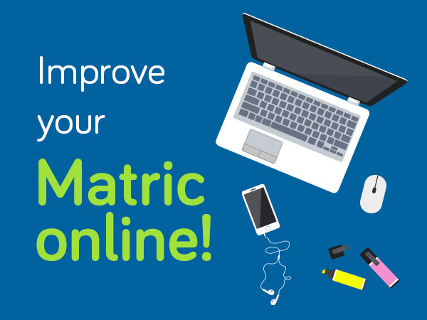 IMPROVE YOUR MATRIC ONLINE